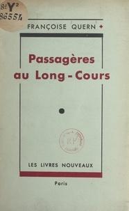 Françoise Quern - Passagères au long-cours.