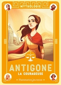 Antigone la courageuse - Françoise Rachmuhl pdf epub