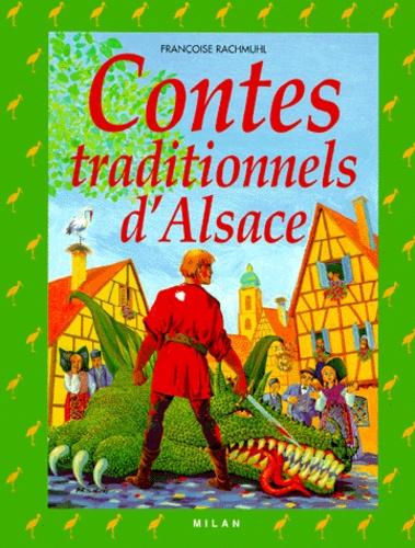 Françoise Rachmuhl - Contes traditionnels d'Alsace.