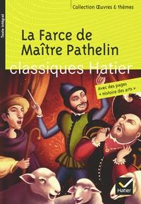 Françoise Rachmuhl - La Farce de Maître Pathelin.