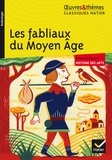 Françoise Rachmuhl - Les fabliaux du Moyen Âge.