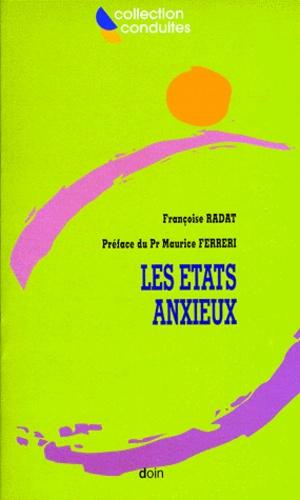 Françoise Radat - Les états anxieux.