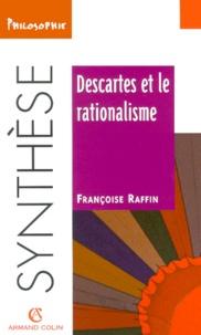 Françoise Raffin - Descartes et le rationalisme.