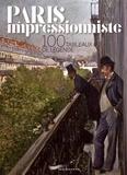 Françoise Ravelle - Paris impressionniste - 100 tableaux de légende.