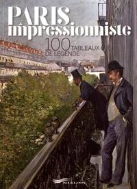 Paris impressionniste - 100 tableaux de légende.pdf