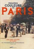 Françoise Ravelle - Premières couleurs de Paris - 100 photographies autochromes 1908-1930.
