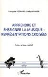 Françoise Regnard et Evelyn Cramer - Apprendre et enseigner la musique : représentations croisées.