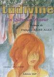 Françoise Reine-Alice - Ludivine - En Quête de l'Amour.
