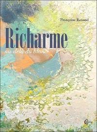 Françoise Renaud - Au-delà du blanc - Richarme (1904-1991).