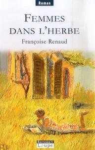 Françoise Renaud - Femmes dans l'herbe.