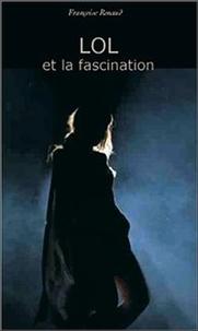 Françoise Renaud - Lol et la fascination.