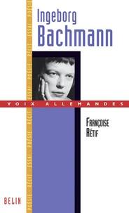 Françoise Rétif - Ingeborg Bachmann.