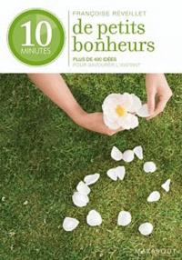 Françoise Réveillet - 10 minutes de petits bonheurs.