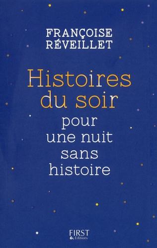 Hors collection Pratique  Histoires du soir pour une nuit sans histoire