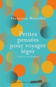 Françoise Réveillet - Petites pensées pour voyager léger.
