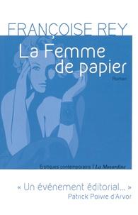 Françoise Rey - La Femme de papier.
