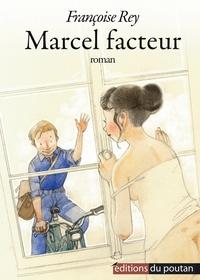 Françoise Rey - Marcel facteur.