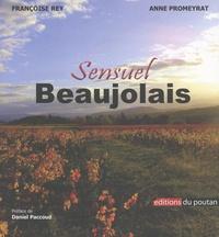 Françoise Rey et Anne Promeyrat - Sensuel Beaujolais.