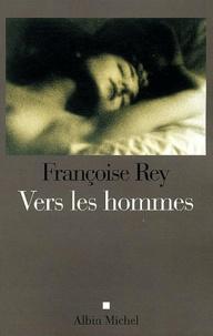 Françoise Rey - Vers les hommes - La gourgandine, suite.