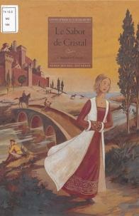 Françoise Richard et Philippe Poirier - Le sabot de cristal.