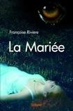 Françoise Rivière - La mariée.