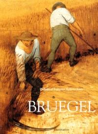 Françoise Roberts-Jones et Philippe Roberts-Jones - Pierre Bruegel l'Ancien.