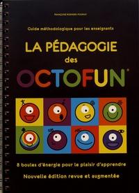 Françoise Roemers-Poumay - La pédagogie des Octofun - Guide méthodologique pour les enseignants.