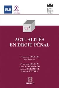 Françoise Roggen - Actualités en droit pénal.