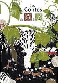 Françoise Rogier - Les contes de A à Z.