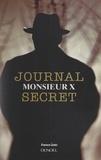 Françoise Roth et  Monsieur X - Journal secret.