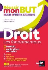 Françoise Rouaix et Caroline Trevisan - Droit - Les fondamentaux.