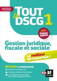 Françoise Rouaix et Catherine Maillet - Gestion juridique fiscale et sociale DSCG 1.