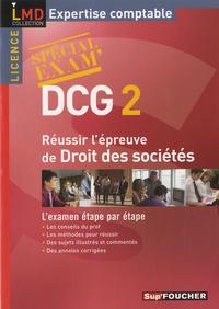 Réussir l'épreuve de Droit des sociétés DCG 2 - Françoise Rouaix  