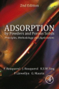 Adsorption by Powders and Porous Solids- Principles, Methodology and Applications - Françoise Rouquérol |