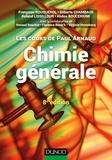 Françoise Rouquérol et Gilberte Chambaud - Chimie générale.