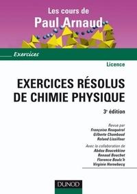 Françoise Rouquérol et Gilberte Chambaud - Exercices résolus de Chimie Physique - 3ème édition.