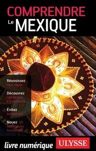 Françoise Roy - Comprendre le Mexique.