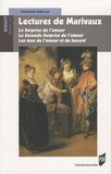 Françoise Rubellin - Lectures de Marivaux - La Surprise de l'amour ; La Seconde Surprise de l'amour ; Les Jeux de l'amour et du hasard.