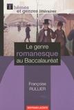 Françoise Rullier - Le genre romanesque au Baccalauréat.