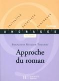 Françoise Rullier-Theuret - Approche du roman - Initiation-Exercices-Synthèses.