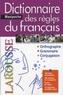 Françoise Rullier-Theuret - Dictionnaire des règles du français.