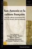 Françoise Rullier-Theuret et Thierry Gautier - San-Antonio et la culture française - Actes du colloque international des 18, 19 et 20 mars 2010 en Sorbonne.