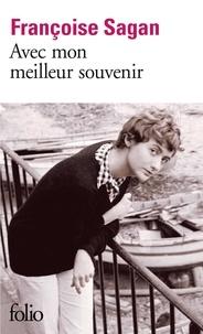 Françoise Sagan - Avec mon meilleur souvenir.