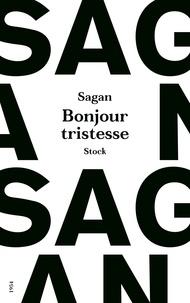 Françoise Sagan - Bonjour tristesse.