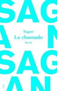 Françoise Sagan - La chamade.