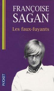 Françoise Sagan - Les faux-fuyants.