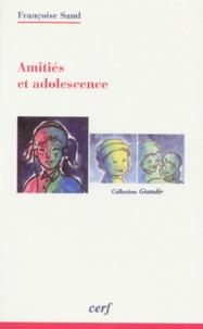 Françoise Sand - Amitiés et adolescence.