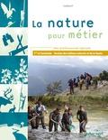 Françoise Sarrazin - La nature pour métier 1e et Tle Bac professionnel agricole - Gestion des milieux naturels et de la faune.