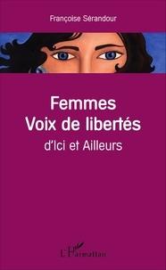 Françoise Sérandour - Femmes voix de libertés - D'ici et Ailleurs.