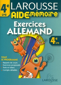 Larousse Aide-Mémoire Allemand 4e LV2- Exercices - Françoise Serodes | Showmesound.org